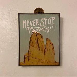 Never Stop Exploring Wall Decor